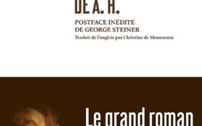 LISEZ-MOI ÇA! • «Le Transport de A. H.» de George Steiner