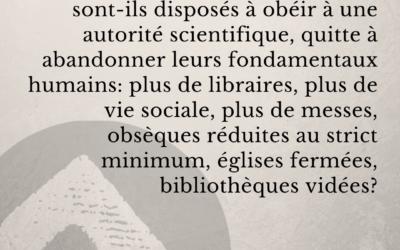 COVID-19 • Bernard Dugué : les populations prises pour cobayes