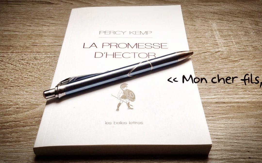 LISEZ-MOI ÇA! «La promesse d'Hector»de Percy Kemp