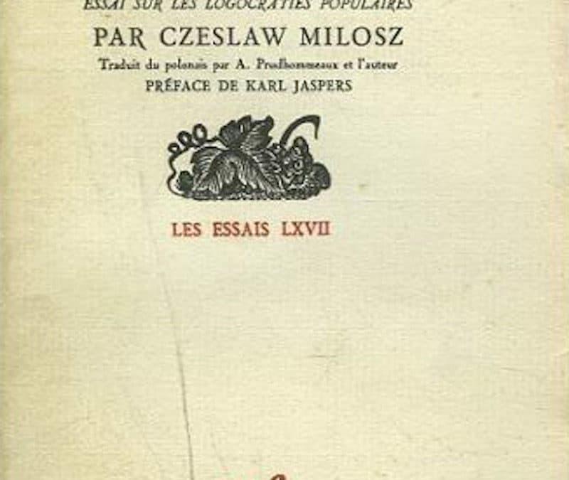 LISEZ-MOI ÇA! • «La pensée captive» de Czesław Miłosz