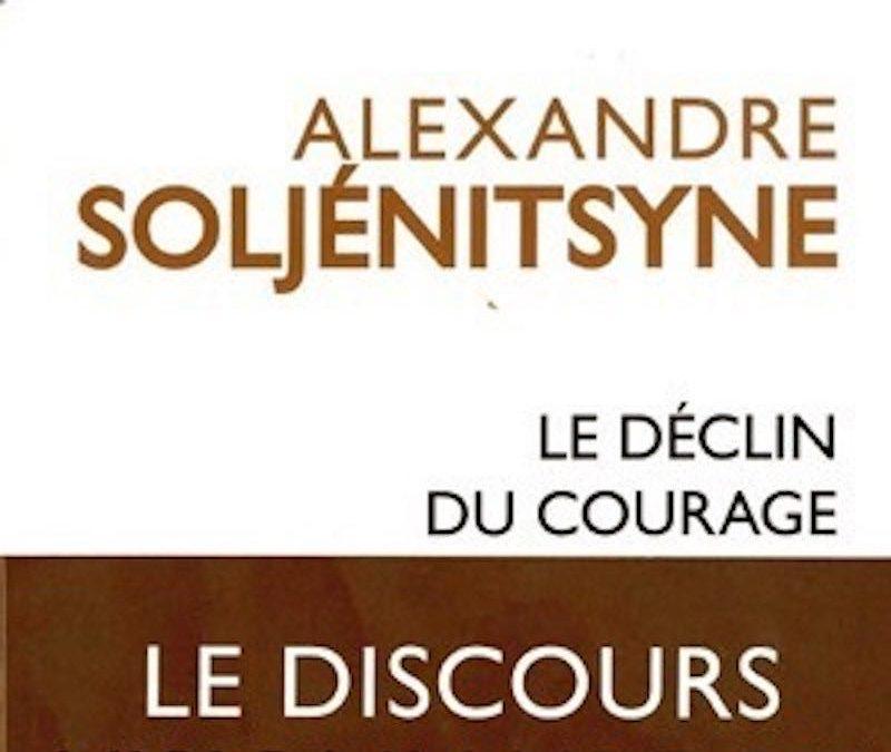 LISEZ-MOI ÇA! • «Le Déclin du courage» de Soljénitsyne