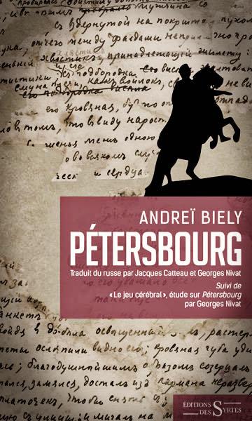 LISEZ-MOI ÇA! • «Pétersbourg» d'Andreï Biély