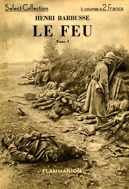 LISEZ-MOI ÇA! • «Le feu» d'Henri Barbusse
