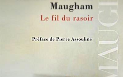 LISEZ-MOI ÇA! • «Le fil du rasoir» de Maugham